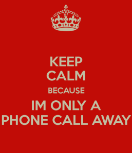 keep-calm-because-im-only-a-phone-call-away